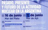"""CONFERENCIA """"PASADO PRESENTE Y FUTURO DE LA ACTIVDAD NUCLEAR EN ARGENTINA"""""""
