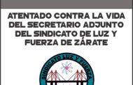 Atentan contra la vida del Secretario Adjunto del Sindicato de Luz y Fuerza de Zárate
