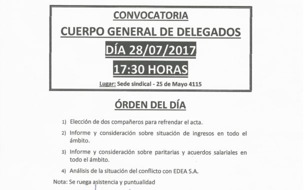 CONVOCATORIA AL CUERPO GENERAL DE DELEGADOS 28 DE JULIO