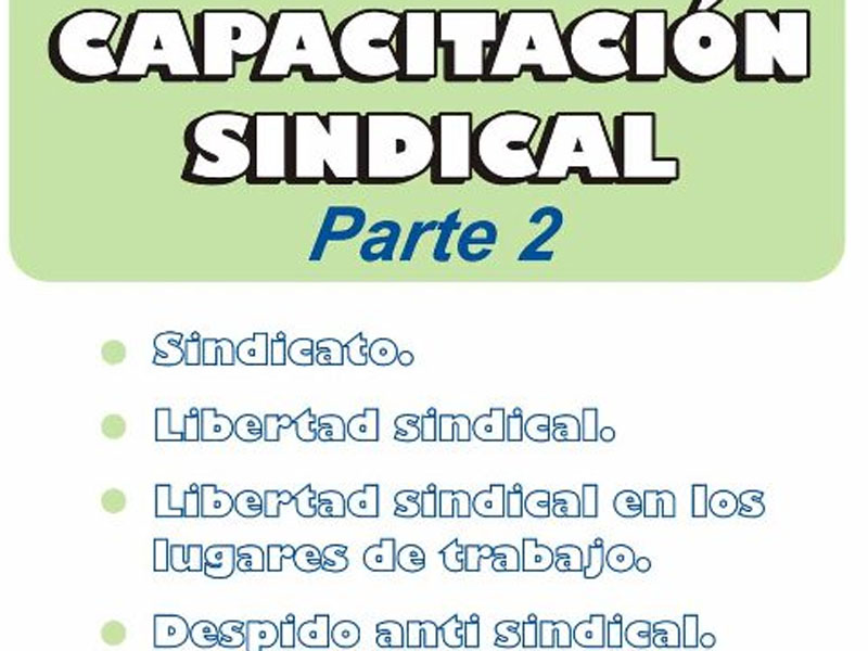 Capacitación sindical: parte 2