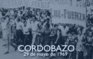 El Cordobazo: unidad de clase 49° aniversario - 29 y 30 de mayo de 1969