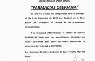 OSEPJANA: CAMBIOS EN FARMACIAS DESDE EL 1° DE DICIEMBRE