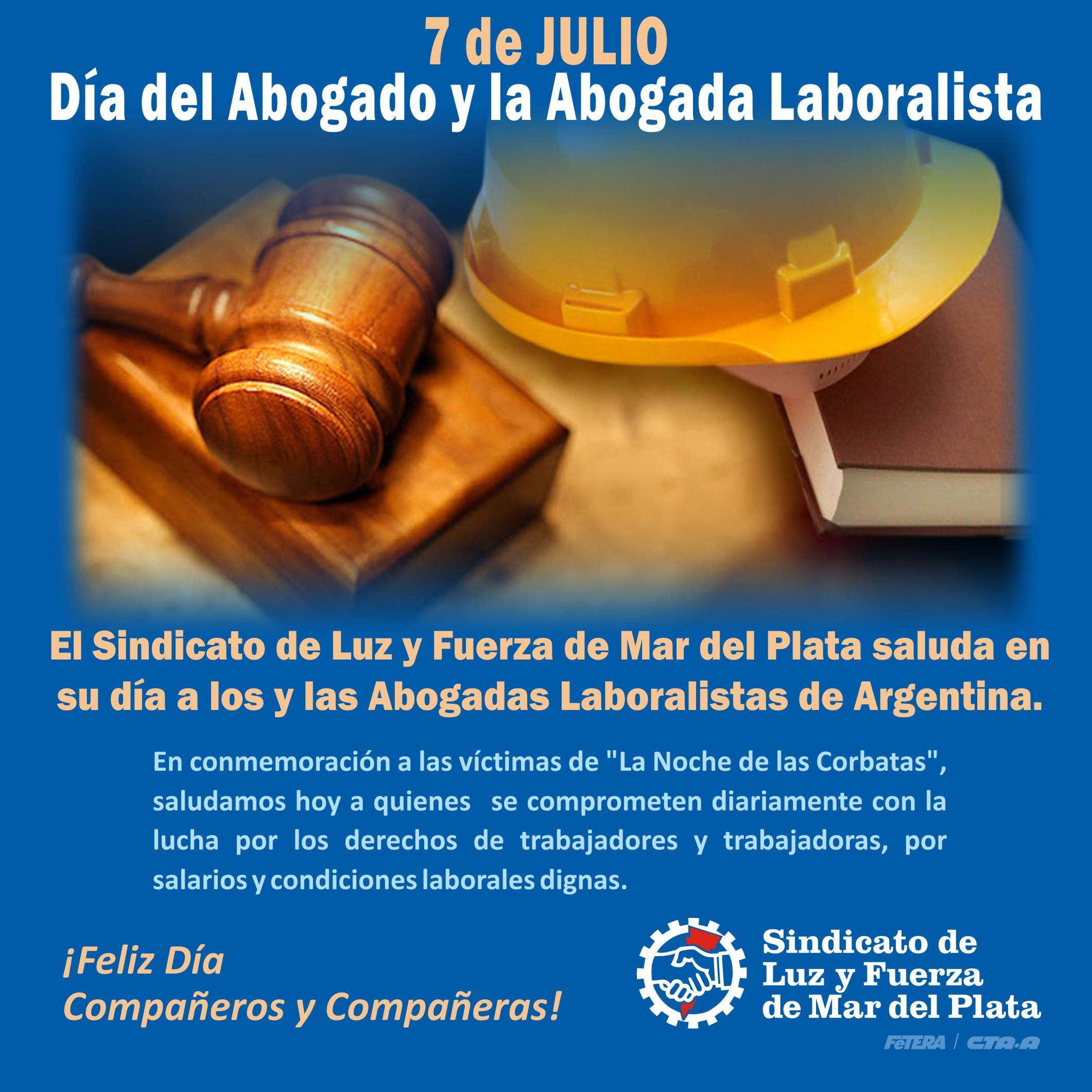 7 de julio: Día del Abogado y la Abogada Laboralista