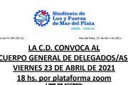 La Comisión Directiva convoca al cuerpo general de delegados