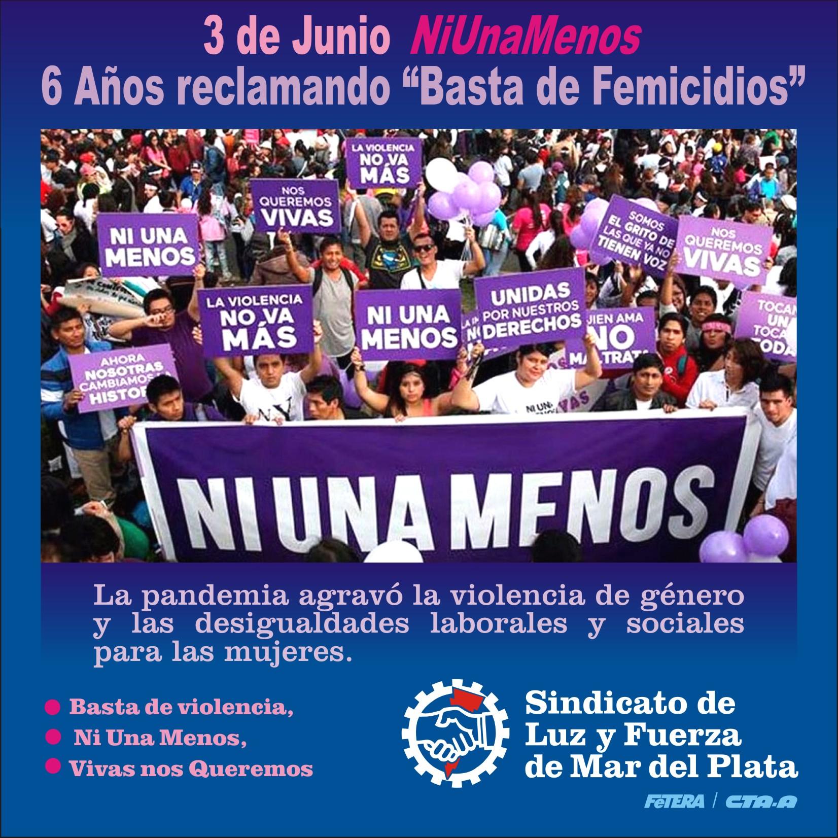 3 DE JUNIO #NIUNAMENOS: 6 AÑOS RECLAMANDO